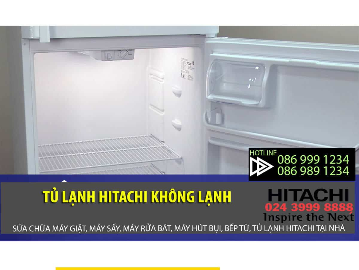 Tủ lạnh hitachi không lạnh? nguyên nhân, cách xử lý