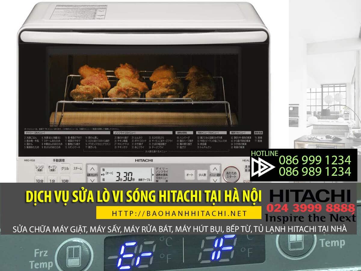 Dịch vụ sửa lò vi sóng Hitachi tại nhà. Dịch vụ chính hãng uy tín tại Hà Nội