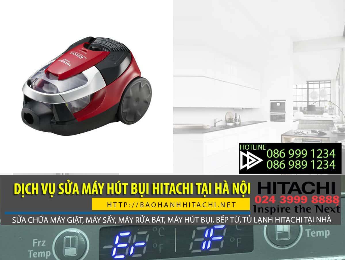 Dịch vụ sửa máy hút bụi Hitachi tại Hà Nội. Dịch vụ hãng, sửa uy tín