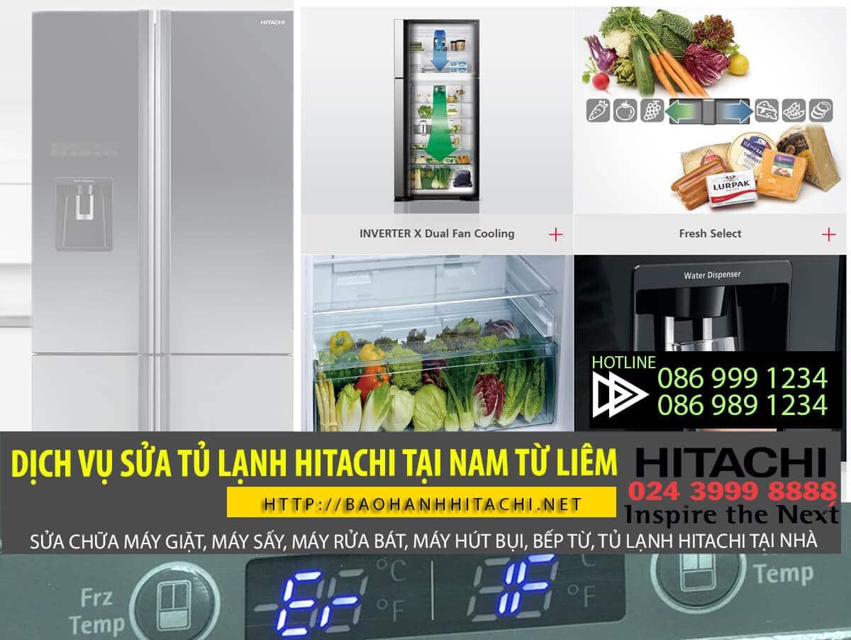 Dịch vụ sửa tủ lạnh Hitachi tại Nam Từ Liêm. Thay thế linh kiện chính hãng, có bảo hành