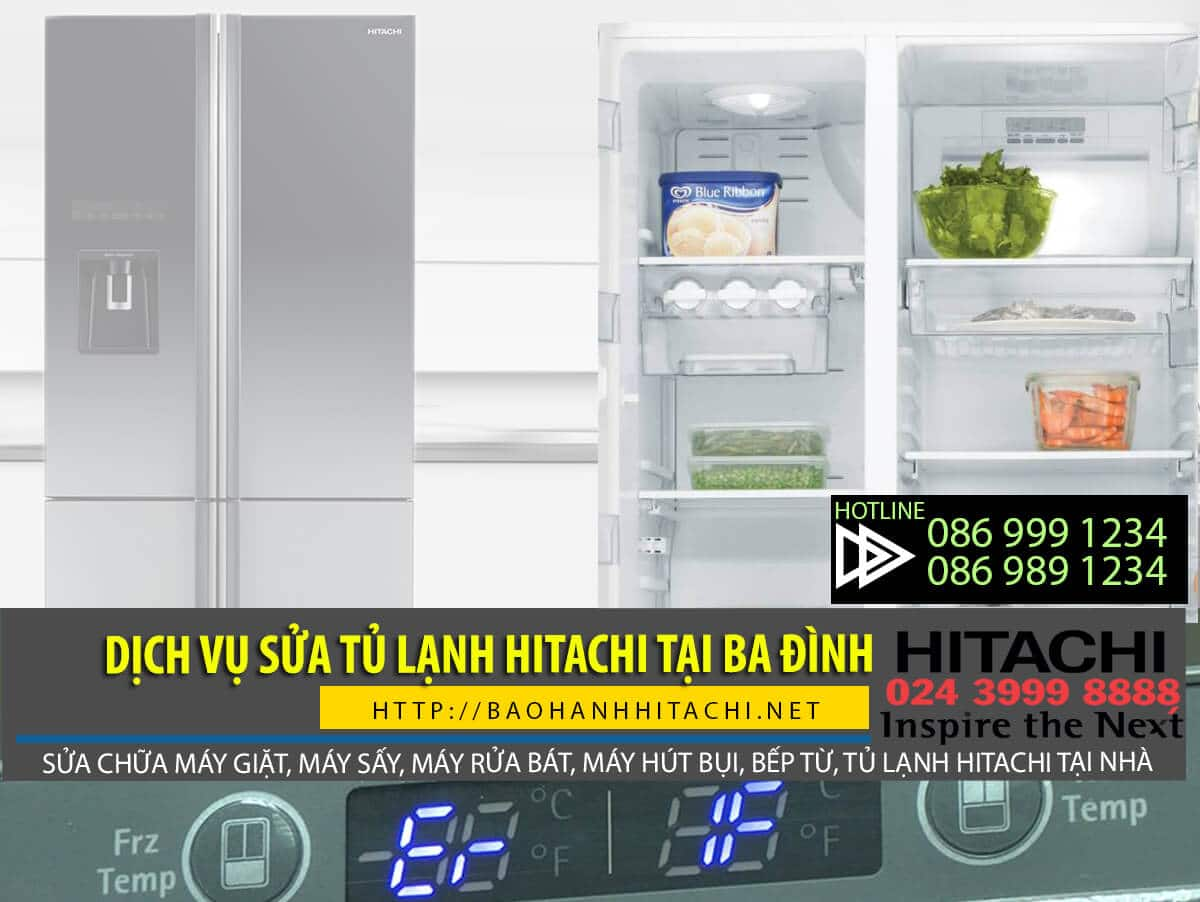 Dịch vụ sửa tủ lạnh Hitachi tại Ba Đình. Dịch vụ chính hãng, uy tín, giá rẻ
