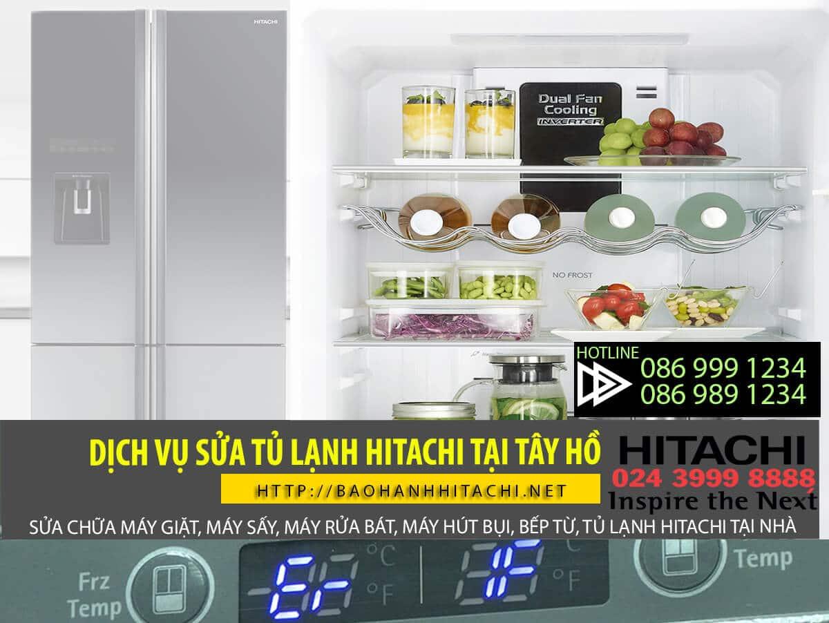 Dịch vụ sửa tủ lạnh Hitachi tại Tây Hồ. Sửa tận nơi, cam kết chất lượng sửa chữa