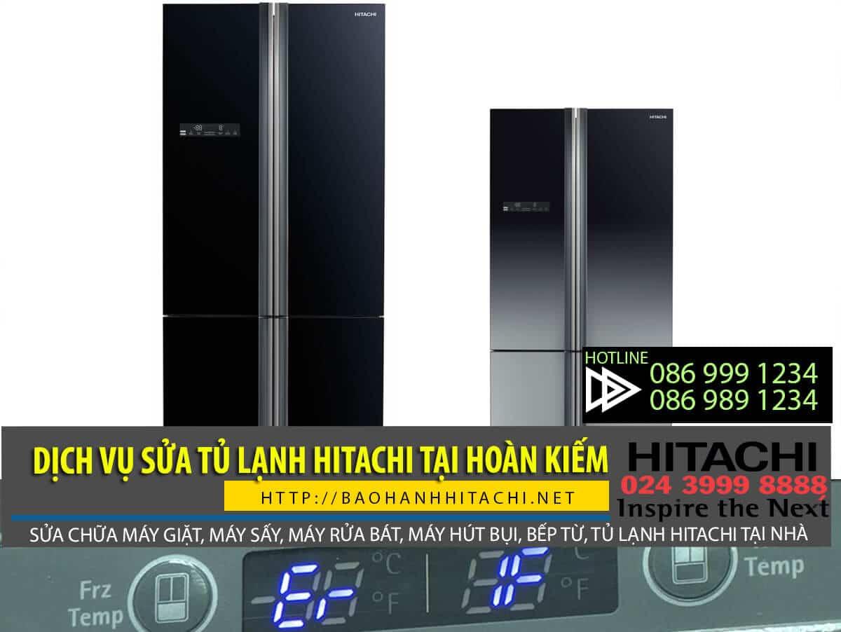 Dịch vụsửa tủ lạnh Hitachi tại Hoàn Kiếm. Trung tâm uy tín, thợ sửa tay nghề giỏi