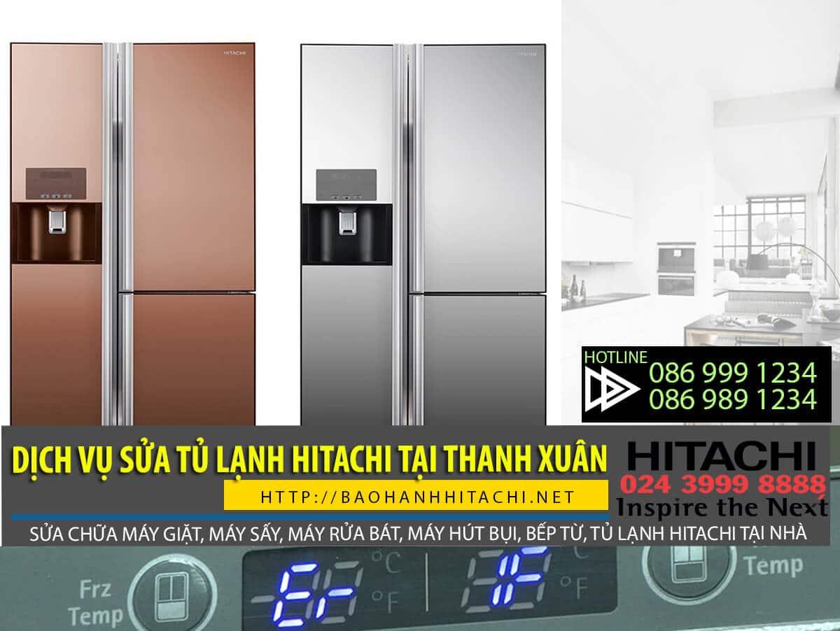 Dịch vụ sửa tủ lạnh Hitachi tại Thanh Xuân. Dịch vụ sửa tủ lạnh tại nhà giá rẻ