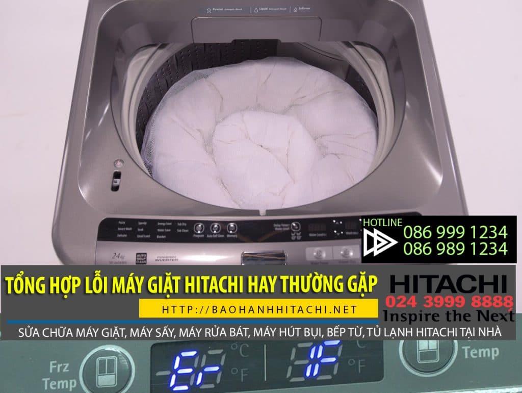 Tổng hợp lỗi máy giặt Hitachi hay gặp phải khi dùng