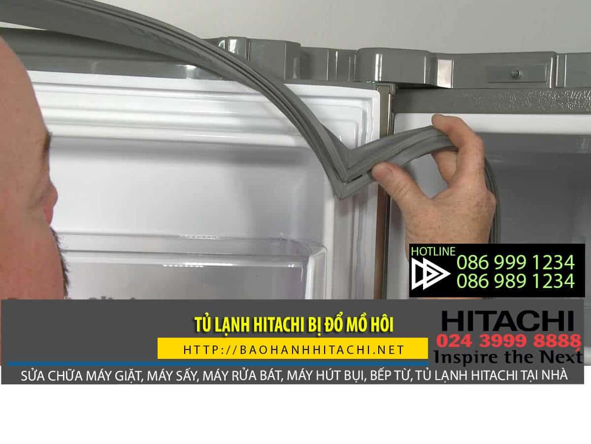 Tủ lạnh Hitachi bị đổ mồ hôi phải xử lý như thế nào? Dịch vụ sửa tủ lạnh Hitachi chính hãng