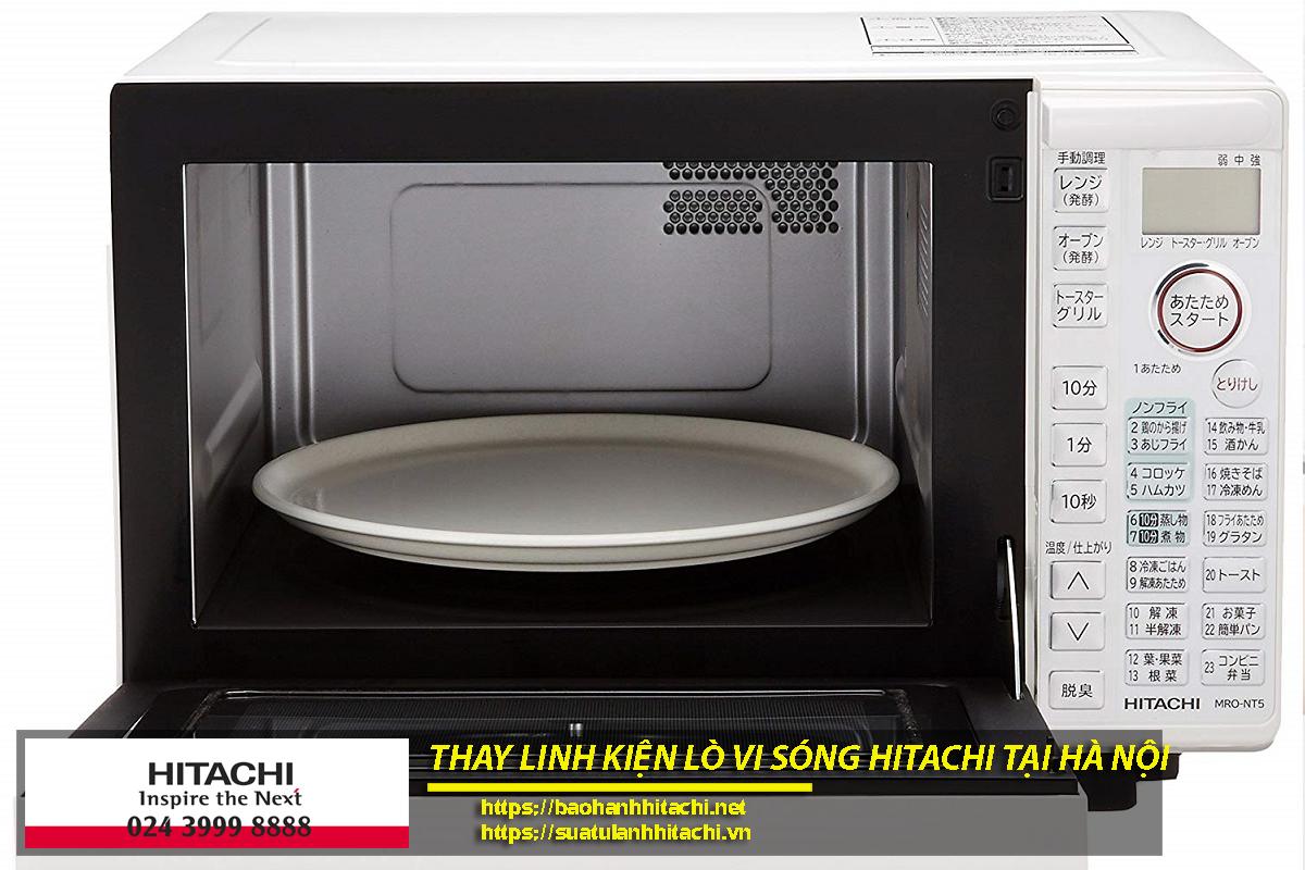 Thay linh kiện lò vi sóng Hitachi chính hãng tại Hà Nội